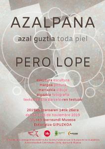 En noviembre de 2019 en Eskoriatza, Guipuzcoa, se presenta la exposición Azalpana